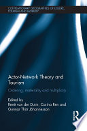 Actor Network Theory and Tourism