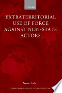 Extraterritorial Use of Force Against Non State Actors