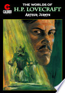 Worlds Of H P Lovecraft 6 Arthur Jermyn