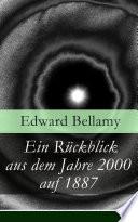 download ebook ein rückblick aus dem jahre 2000 auf 1887 (vollständige deutsche ausgabe) pdf epub