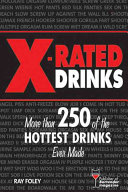 X Rated Drinks Drinks Sure To Heat Up
