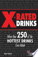 X-Rated Drinks Drinks Sure To Heat Up Any