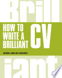 How to Write a Brilliant CV