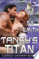 Tansy S Titan Cosmos Gateway Book 3