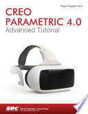 Creo Parametric 4 0 Advanced Tutorial