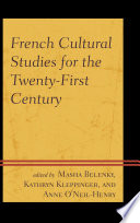 French Cultural Studies for the Twenty First Century