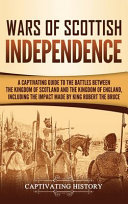 Wars Of Scottish Independence