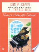 John W  Schaum Piano Course  A  The Red Book Book PDF