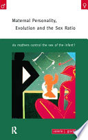 Maternal Personality  Evolution and the Sex Ratio