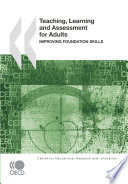 Teaching  Learning and Assessment for Adults Improving Foundation Skills