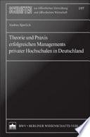 Theorie und Praxis erfolgreichen Managements privater Hochschulen in Deutschland