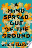 A Mind Spread Out on the Ground Book PDF