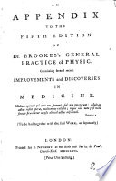An Appendix To The Fifth Edition Of Dr. Brookes's General Practice Of Physic : ...