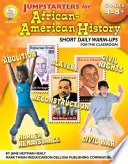 Jumpstarters for African-American History, Grades 4 - 8 And Up Using Jumpstarters For African American