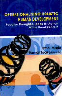 Operationalising Holistic Human Development   Food For Thought   Ideas For Action In The Rural Context