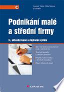 Podnikání malé a střední firmy - 3., aktualizované a doplněné vydání