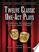 Twelve Classic One-Act Plays