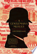 A Gentleman's Murder A Must For Those Who Love Mysteries And