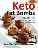 Keto Fat Bombs Cookbook