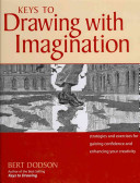 Keys to Drawing with Imagination [With Paperback Book]