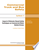 Impact Of Behavior Based Safety Techniques On Commercial Motor Vehicle Drivers