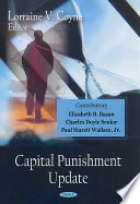 Capital Punishment Update : new book presents new and significant...