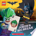 The Joker s Big Break  The LEGO Batman Movie  8x8