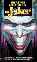 The Further Adventures of The Joker