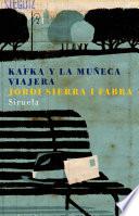 Kafka y la muñeca viajera by Jordi Sierra i Fabra