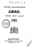 Nieuwen Maastrichter almanak voor het jaar ...