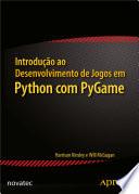 Introdu O Ao Desenvolvimento De Jogos Em Python Com Pygame
