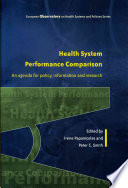 Health System Performance Comparison  An Agenda For Policy  Information And Research