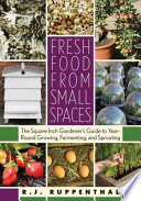 Fresh Food from Small Spaces