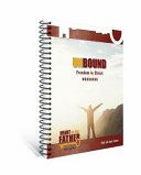 Unbound Freedom In Christ Workbook : ...