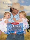 The Texas Ranger s Twins  Mills   Boon Love Inspired   Men Made in America  Book 51