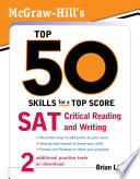 McGraw Hill s Top 50 Skills for a Top Score  SAT Critical Reading and Writing
