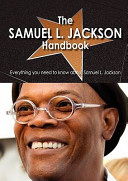 The Samuel L  Jackson Handbook   Everything You Need to Know about Samuel L  Jackson