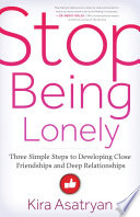 Stop Being Lonely