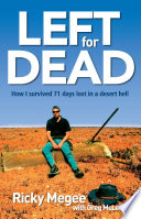 Left For Dead Almost Three Months Alone In The Desert