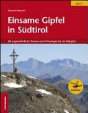 Einsame Gipfel in Südtirol