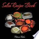 Salsa Recipe Book