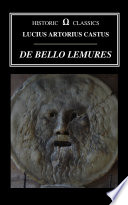 De Bello Lemures  Or the Roman War Against the Zombies of Armorica
