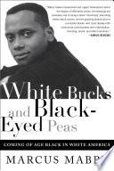 White Bucks and Black Eyed Peas Book PDF