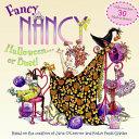 Fancy Nancy  Halloween   or Bust