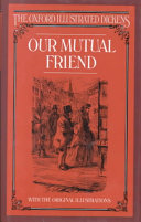 The Oxford Illustrated Dickens  Our mutual friend
