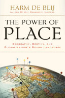 The Power of Place Geography  Destiny  and Globalization s Rough Landscape