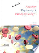 Anatomy Physiology & Pathophysiology~I