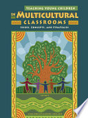 Teaching Young Children in Multicultural Classrooms  Issues  Concepts  and Strategies