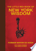 The Little Red Book of New York Wisdom Its Immensity New York City Has