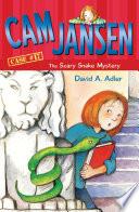 Cam Jansen: The Scary Snake Mystery #17